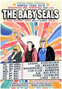 The Baby Seals, Molly Punch + tba