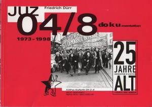 Willst du mehr über die Geschichte des JUZ Friedrich Dürr erfahren? Diese Printdokumentation ist direkt bei uns erhältlich.