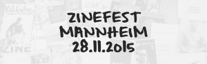 Zinefest Mannheim