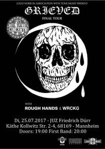 GRIEVED + Rough Hands + WRCKG