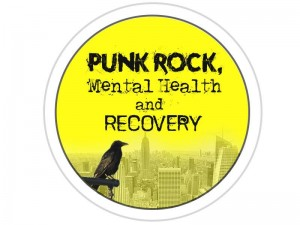 Punk Rock, Mental Health and Recovery - A Reality Talk