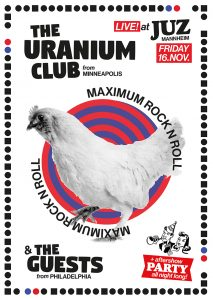 Uranium Club + The Guests