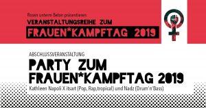 Abschlussparty zum Frauen*Kampftag 2019