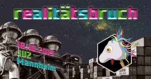 Realitätsbruch II [Elektropunk + Aftershow]