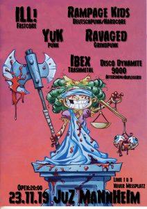 Ill! / Ravaged / Rampage Kids / Yuk / Ibex